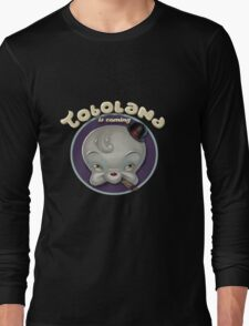 TOBOLAND is coming! Long Sleeve T-Shirt