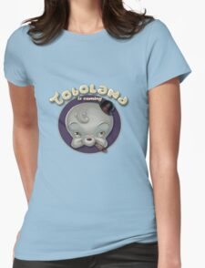 TOBOLAND is coming! Womens Fitted T-Shirt
