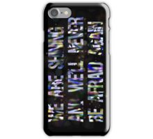 """""""We are shining"""" quote by Florence+The Machine iPhone Case/Skin"""