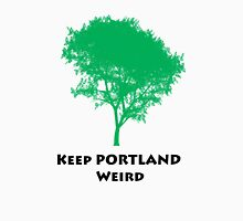 Keep PORTLAND Weird Classic T-Shirt