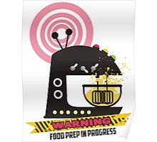 Sci fi baking stand mixer warning tape Poster