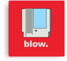 Blow. Canvas Print