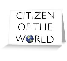 Citizen of the World Greeting Card