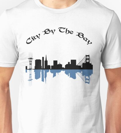 City By The Bay Unisex T-Shirt
