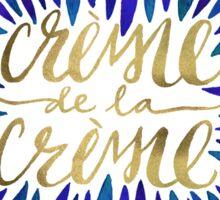 Crème de la Crème – Navy & Gold Sticker