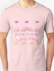 anime ruined my life T-Shirt