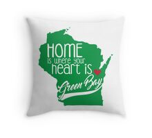 Home is Green Bay Throw Pillow