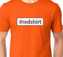 #redshirt Unisex T-Shirt