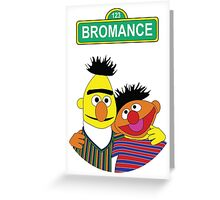 The Bromance of Ernie & Bert Greeting Card
