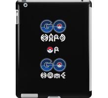 Pokemon Go Hard or Pokemon Go Home iPad Case/Skin