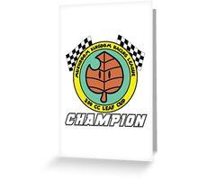 Leaf Cup Champion Greeting Card
