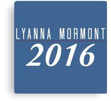 Lyanna Mormont for President Canvas Print