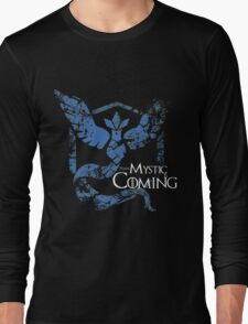 Team Mystic is Coming ( GoT + Pokemon GO! ) Long Sleeve T-Shirt
