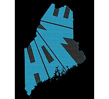 Maine HOME state design Photographic Print