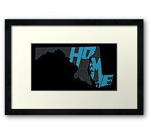 Maryland HOME state design Framed Print