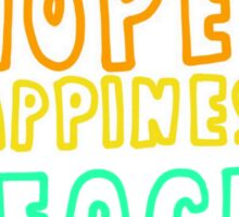 Love, Hope, Happiness, Peace, Freedom Sticker