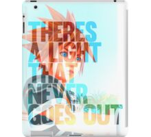 There's a light that never goes out iPad Case/Skin