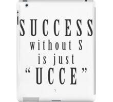 Success. iPad Case/Skin