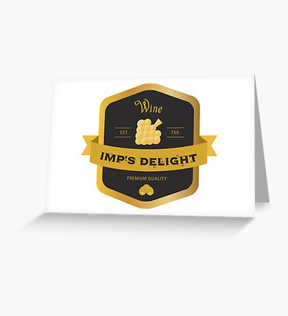 Imp's Delight - Tyrion's Wine Greeting Card