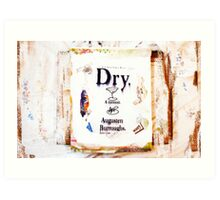"""Dry"" Mixed Media Art Print"