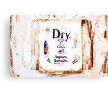 """Dry"" Mixed Media Canvas Print"