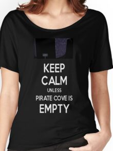 Five Nights at Freddy's: Keep Calm Unless Pirate Cove is Empty Women's Relaxed Fit T-Shirt