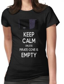 Five Nights at Freddy's: Keep Calm Unless Pirate Cove is Empty Womens Fitted T-Shirt