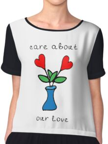 Care about our love Chiffon Top