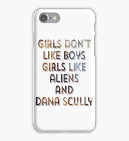 Girls like aliens and Dana Scully - Galaxy Background iPhone Case/Skin