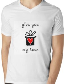 Give you my love Mens V-Neck T-Shirt