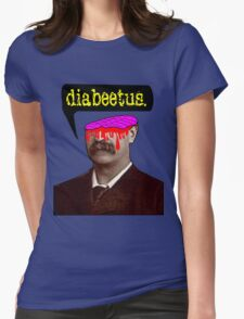 Humorous Surreal- Wilford Brimley's Final Destination: Diabeetus Womens Fitted T-Shirt