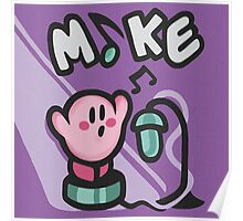 Kirby Mike Poster