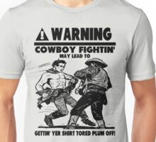 Cowboy Fights Unisex T-Shirt