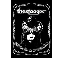 The Stooges (Search and Destroy) Photographic Print