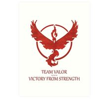 Team Valor - Victory From Strength Art Print
