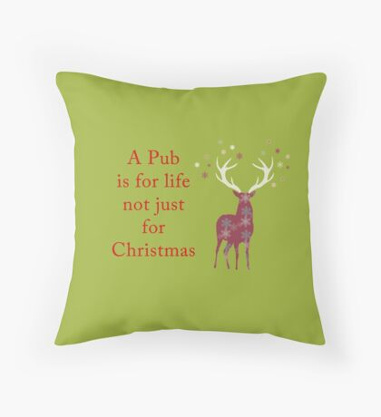 A Pub is for Life Throw Pillow