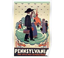 Pennsylvania The Little Red Schoolhouse Vintage Travel Poster Poster