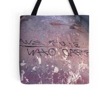 Have fun who cares Tote Bag