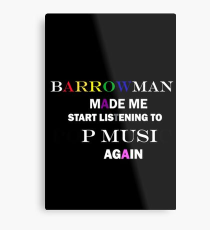 Barrowman made me do it (colorful) Metal Print