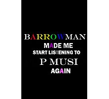 Barrowman made me do it (colorful) Photographic Print