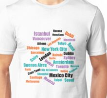 The Greatest Cities in the World Unisex T-Shirt