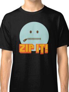 Zip It Classic T-Shirt