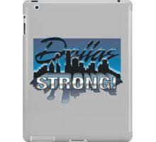 Dallas Strong! iPad Case/Skin