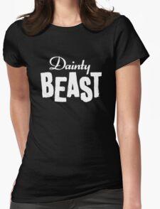Dainty Beast (light text) Womens Fitted T-Shirt