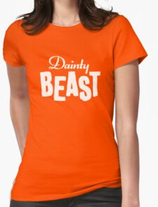 Dainty Beast (light text) Womens Fitted T-Shirt