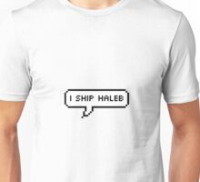 I ship Haleb Unisex T-Shirt