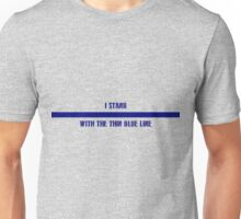 Stand with the Thin Blue Line Unisex T-Shirt