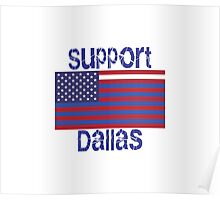 Support Dallas Poster