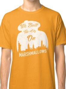 Marshmallow City  Classic T-Shirt
