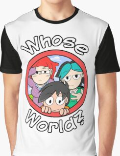 """""""Whose World"""" is it? Graphic T-Shirt"""